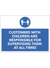 Customers with Children are Responsible for Supervising Them