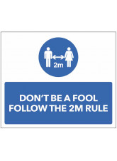 Don't be a Fool - Follow the 2m Rule