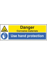 Danger Corrosive Materials Use Hand Protection