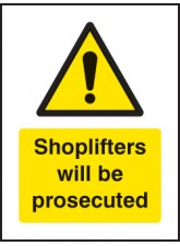 Shoplifters Will be Prosecuted - Window Sticker
