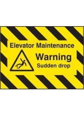 Door Screen Sign - Elevator Maintenance - Warning Sudden Drop