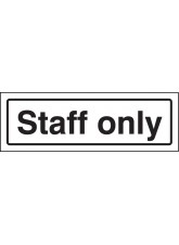 Staff Only - Visual Impact Sign