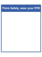 Mirror Message - Think Safety - Wear Your PPE 405 x 485mm