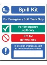Spill Kit Emergency Spill Team Only