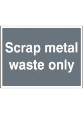 Scrap Metal Waste Only