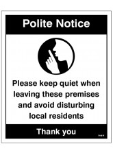 Polite Notice - Please Keep quiet when Leaving